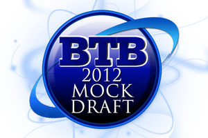 The BTB Writer's Mock gets underway with the first eight picks of 2012.
