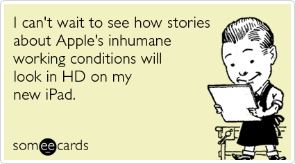 Ipad-hd-china-workers-somewhat-topical-ecards-someecards_medium