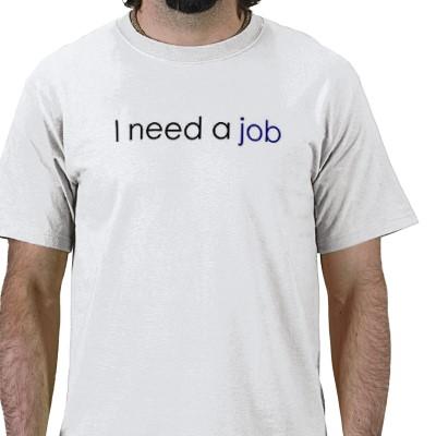 I_need_a_job_tshirt-p235657538490596933qw9y_400_medium