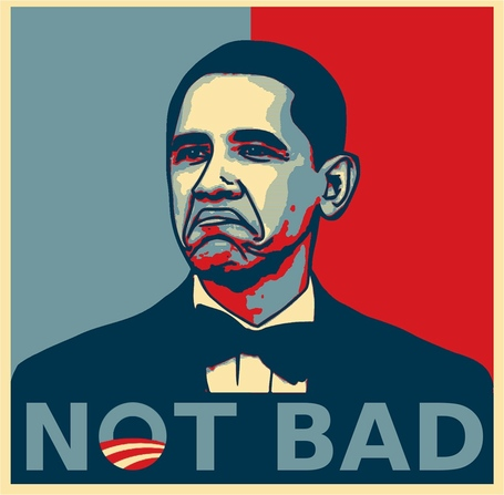 Obama-not-bad-campaign-poster_medium