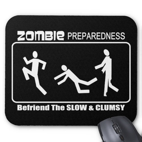 Zombie_preparedness_befriend_slow_white_design_mousepad-rba46de316a4b491c82aded4ad7d8202d_x74vi_8byvr_512_medium