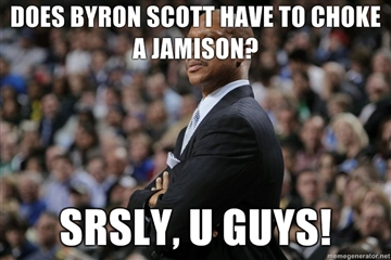 Does-byron-scott-have-to-choke-a-jamison-srsly-u-guys_medium