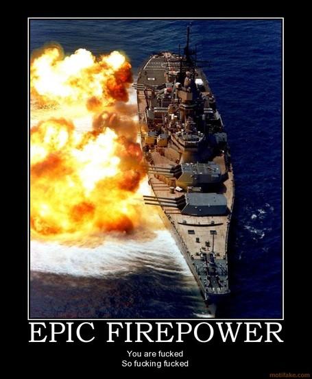Epic-firepower-navy-firepower-destroyer-cannons-fucked-demotivational-poster-1209733215_medium