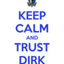 Keep-calm-and-trust-dirk-2__1_
